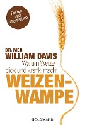 Weizenwampe - William Davis