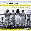 Zeiten des Aufbruchs - - Carmen Korn