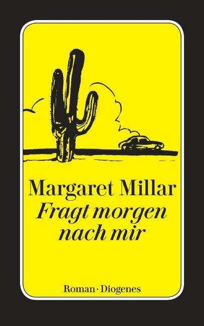 Fragt morgen nach mir - Margaret Millar