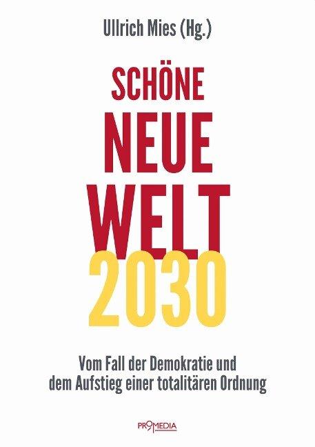 Schöne Neue Welt 2030 -