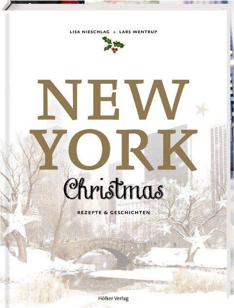 New York Christmas - Lisa Nieschlag, Lars Wentrup