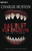 Das Blut von Brooklyn - Charlie Huston