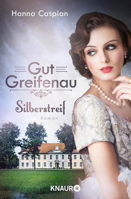 Gut Greifenau - Silberstreif - Hanna Caspian