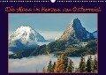 Die Alpen im Herzen von Österreich (Wandkalender 2018 DIN A3 quer) Dieser erfolgreiche Kalender wurde dieses Jahr mit gleichen Bildern und aktualisiertem Kalendarium wiederveröffentlicht. - Leo Bucher