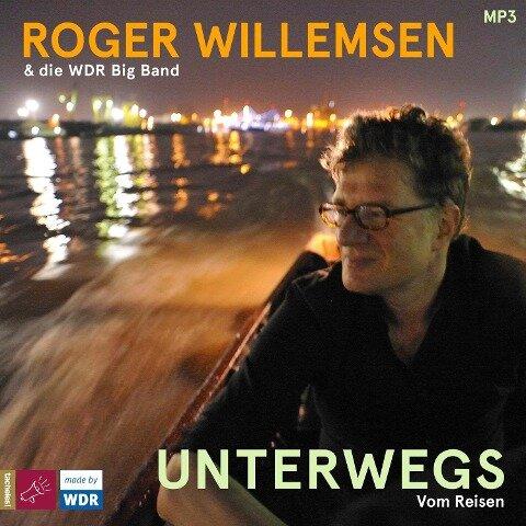 Unterwegs - Roger Willemsen