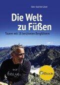 Die Welt zu Füßen - Hans-Joachim Löwer