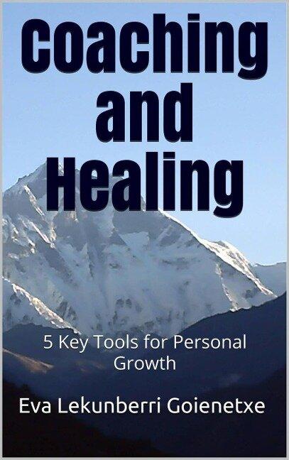 Coaching and Healing - Eva Lekunberri Goienetxe