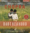 Brotherhood: Dharma, Destiny, and the American Dream - Deepak Chopra, Sanjiv Chopra