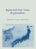 Japan and East Asian Regionalism - S. Javed Maswood