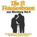 Die 2 Peterlesboum aus Nürnberg Vol.4 - Die 2 Peterlesboum Aus Nürnberg