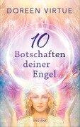 10 Botschaften deiner Engel - Doreen Virtue