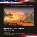 Americans Move West (1846-1860) - Teresa LaClair