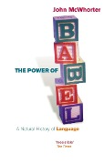 The Power Of Babel - John Mcwhorter