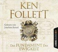 Das Fundament der Ewigkeit - Kingsbridge-Roman 3 (Gekürzt) - Ken Follett