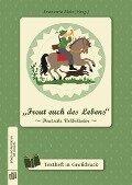 """Singen und Musizieren mit Senioren: """"Freut euch des Lebens"""" - Deutsche Volkslieder, Textheft - Evamaria Molz"""