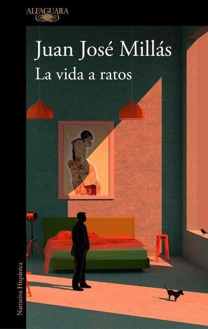 La vida a ratos - Juan Jose Millas
