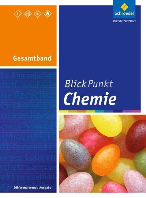 Blickpunkt Chemie. Gesamtband. Realschule. Nordrhein-Westfalen -