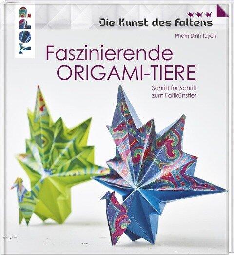 Faszinierende Origami-Tiere (Die Kunst des Faltens) - Pham Dinh Tuyen