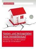 Kosten- und Vertragsfallen beim Immobilienkauf - Peter Burk
