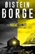 Kreuzschnitt - Øistein Borge