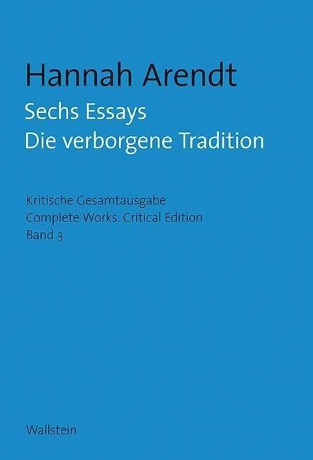 Sechs Essays - Hannah Arendt