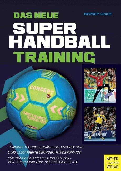 Das neue Super-Handball-Training - Werner Grage
