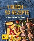 1 Blech - 50 Rezepte - Volker Eggers