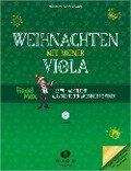 Weihnachten mit meiner Viola (mit CD) - Andrea Holzer-Rhomberg