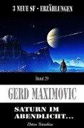 Saturn im Abendlicht - Gerd Maximovic