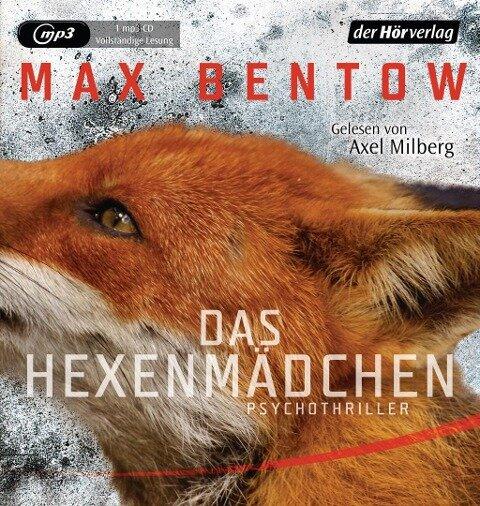 Das Hexenmädchen - Max Bentow