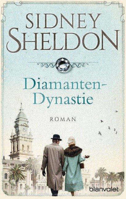 Diamanten-Dynastie - Sidney Sheldon