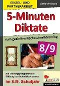 5-Minuten-Diktate zum gezielten Rechtschreibtraining / 8.-9. Schuljahr - Stefanie Kraus