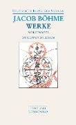 Werke. Die Morgenröte im Aufgangk / De Signatura Rerum - Jacob Boehme