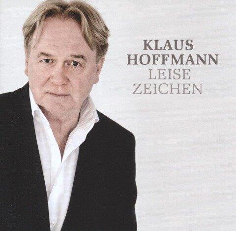 Leise Zeichen - Klaus Hoffmann