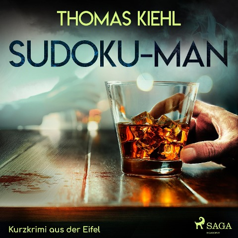 Sudoku-Man - Kurzkrimi aus der Eifel (Ungekürzt) - Thomas Kiehl