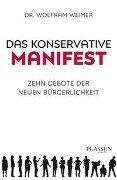 Das konservative Manifest - Wolfram Weimer