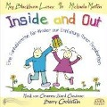 Inside and Out. Eine Fantasiereise für Kinder zur Entfaltung ihrer Begabungen. Audio-CD - Meg Blackburn Losey, Michaela Merten, Barry Goldstein