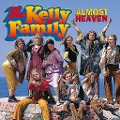 The Kelly Family: Almost Heaven -