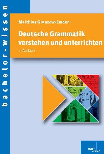 Deutsche Grammatik verstehen und unterrichten - Matthias Granzow-Emden