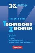 Technisches Zeichnen - Andreas Fritz, Hans Hoischen