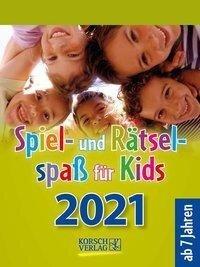 Spiel- und Rätselspaß für Kids 2021 -