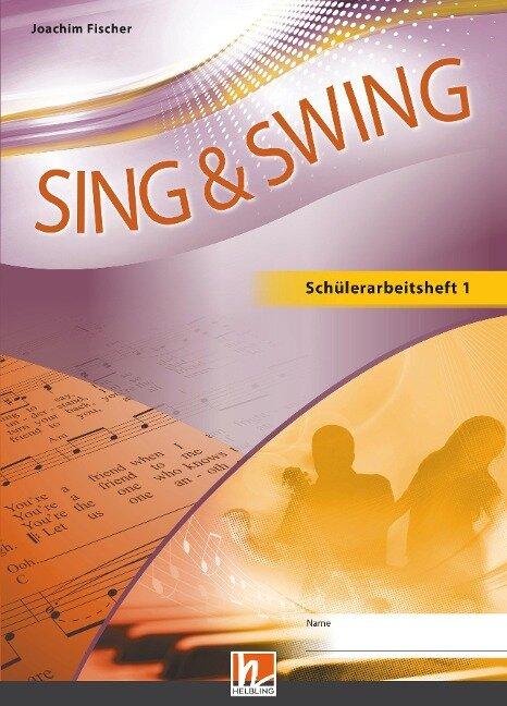 Sing & Swing DAS neue Liederbuch. Schülerarbeitsheft 5/6 - Joachim Fischer
