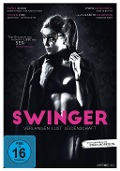 Swinger - Verlangen, Lust, Leidenschaft! -