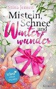 Misteln, Schnee und Winterwunder - Stina Jensen