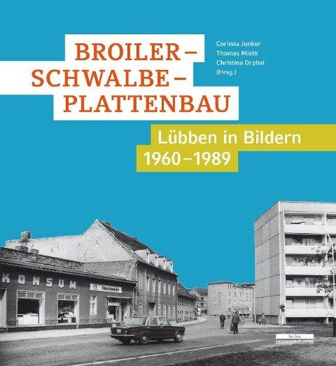Broiler - Schwalbe - Plattenbau -