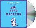 Repo Madness - W. Bruce Cameron