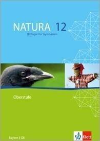 Natura - Biologie für Gymnasien Ausgabe für Bayern. G8. Schülerband 12. Schuljahr -