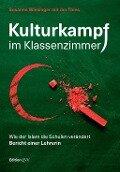 Kulturkampf im Klassenzimmer - Susanne Wiesinger, Jan Thies