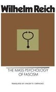 Mass Psychology of Fascism - Wilhelm Reich