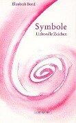 Symbole. Lichtvolle Zeichen - Elisabeth Bond